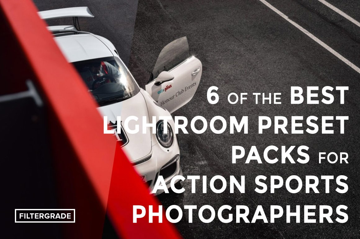 6-of-the-Best-Lightroom-Preset-Packs-for-Action-Sports-Photographers-FilterGrade