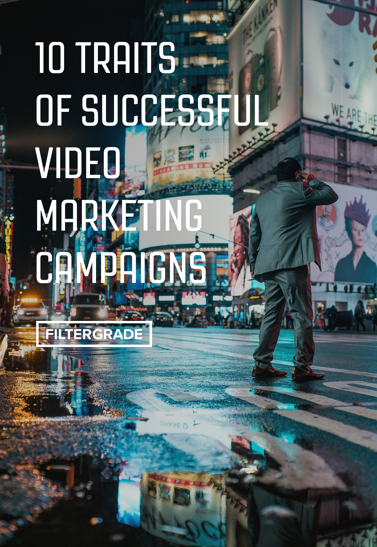 10 Traits of Successful Video Marketing Campaigns