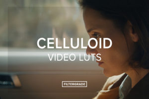 Celluloid-Video-LUTs-FilterGrade