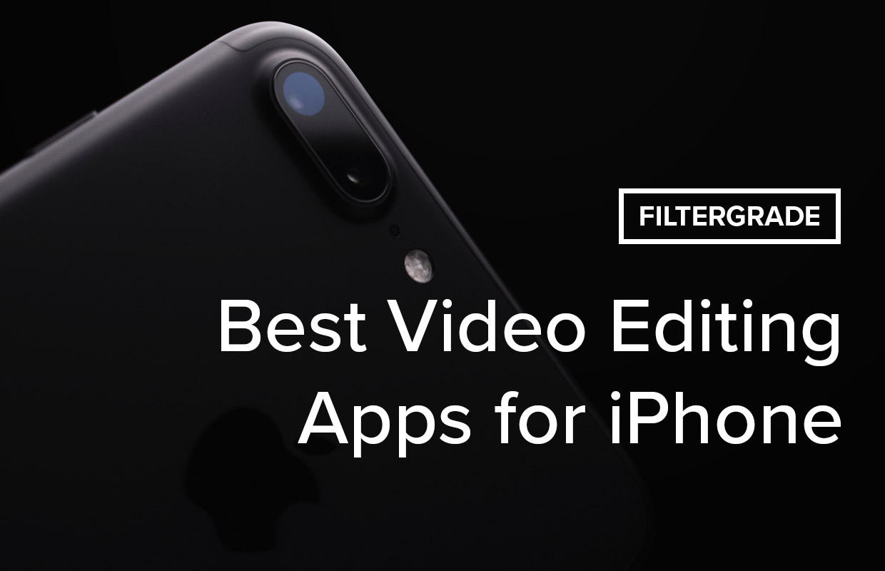 The Best Video Editing Apps for iPhone 2019