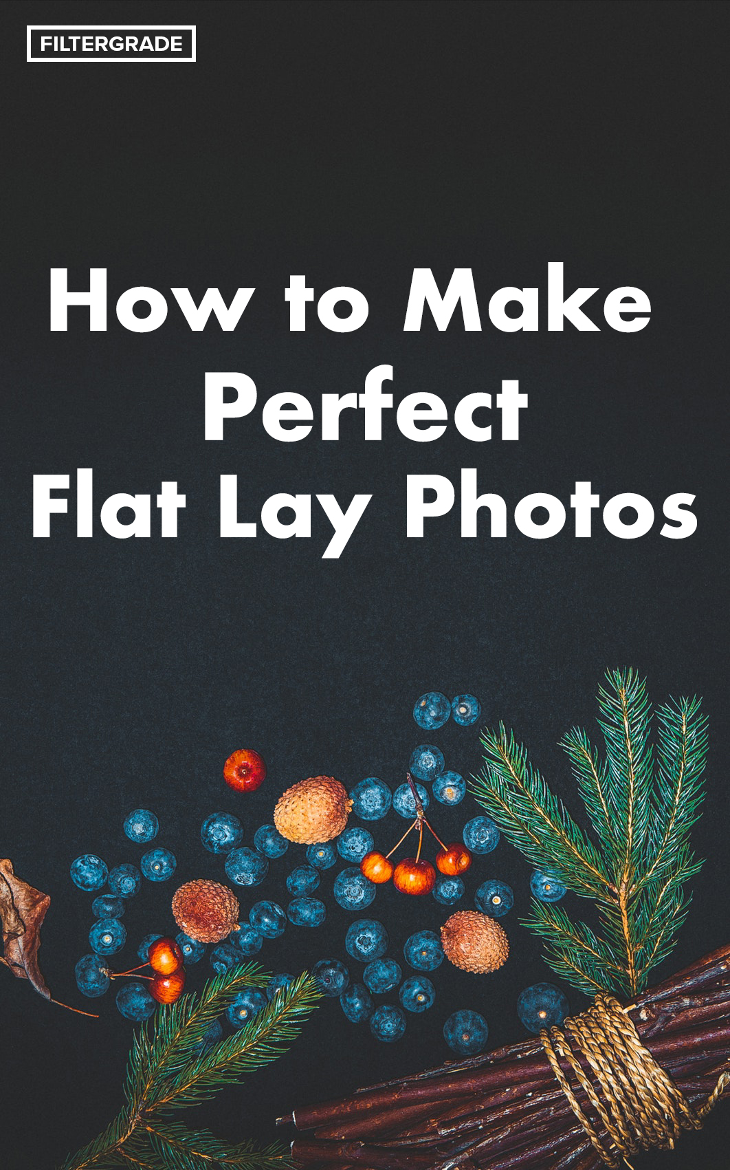 How to Make Perfect Flat Lay Photos