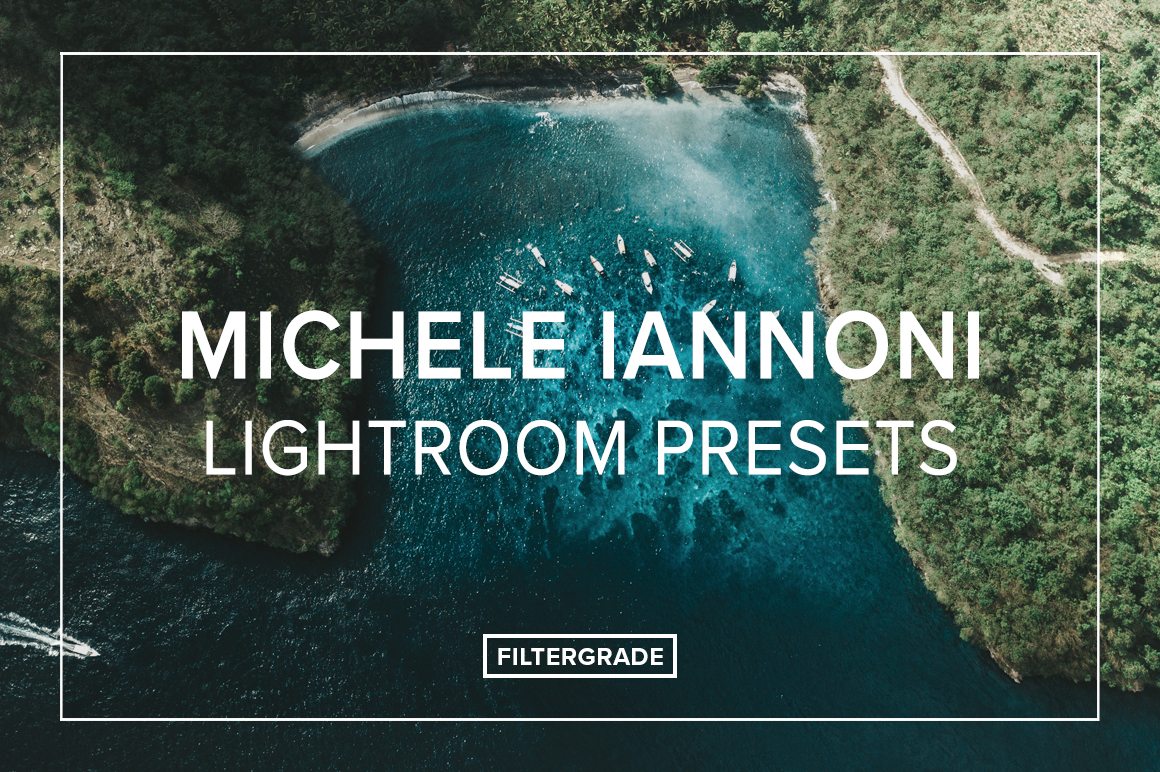 Michele-Iannoni-Lightroom-Presets-FilterGrade