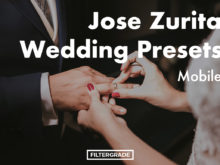 Jose Zurita Wedding Lightroom Mobile Presets