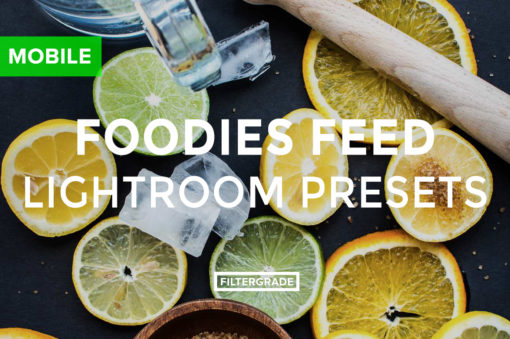 MOBILE-FEATURED-Foodies-Feed-Lightroom-Presets-Foodies-Feed-Blog-FilterGrade-Digital-Marketplace