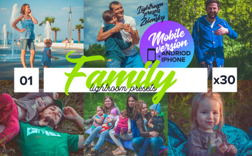 Family Mobile Lightroom Presets by Zelensky