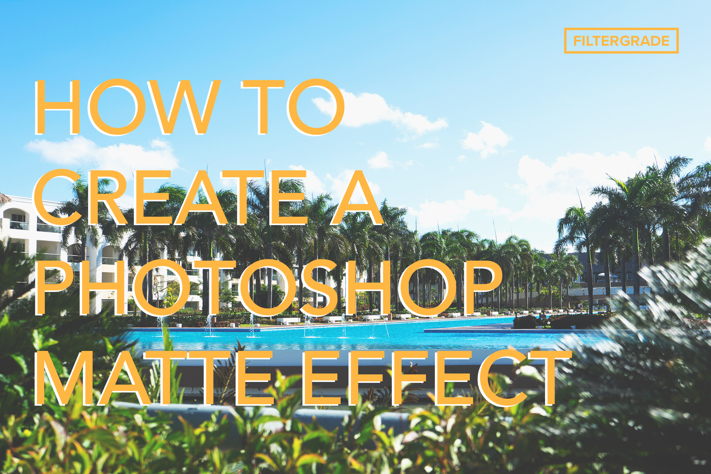 How to Create a Photoshop Matte Effect