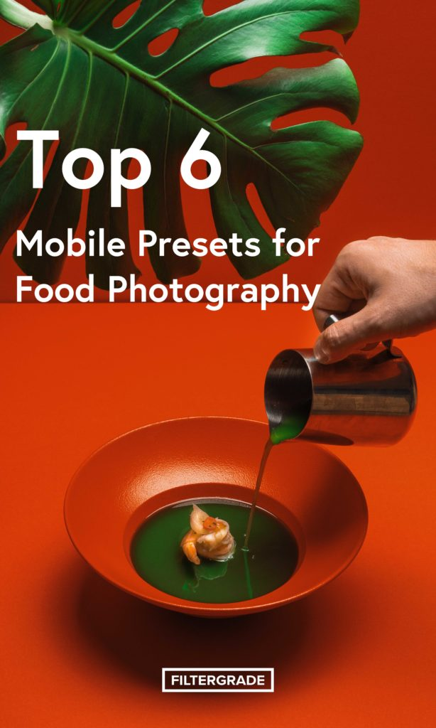 Top Mobile Presets for Food Photography