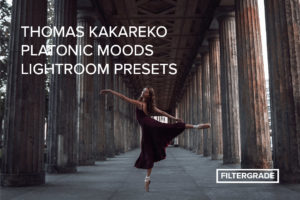 Thomas Kakareko Platonic Moods Lightroom Presets