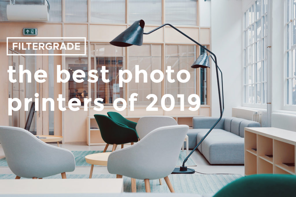 The Best Photo Printers of 2019 - FilterGrade