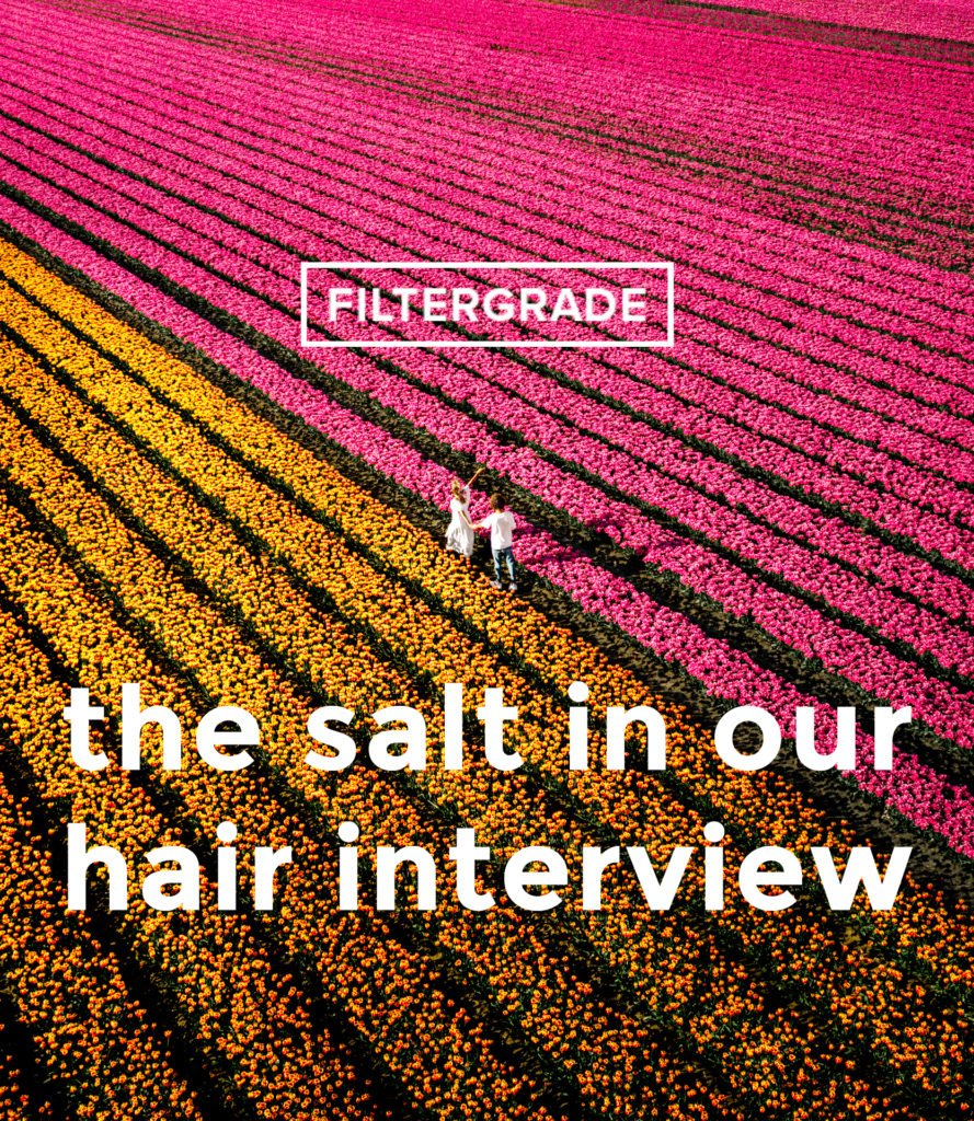 The Salt in Our Hair Interview - FilterGrade