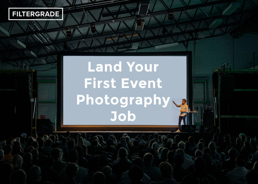 1 How to Land your First Event Photography Job - FilterGrade