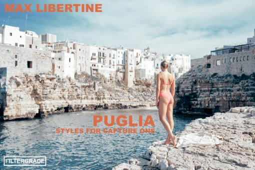 PUGLIA Capture One Styles by MAX LIBERTINE