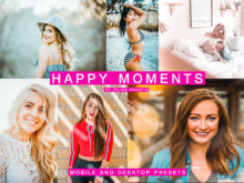 HAPPY MOMENTS 7 Mobile + Desktop Lightroom Presets