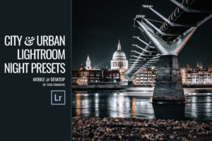 NEW Mobile + Desktop Presets | Cityscape | Nightscape | Urban Lightroom Presets