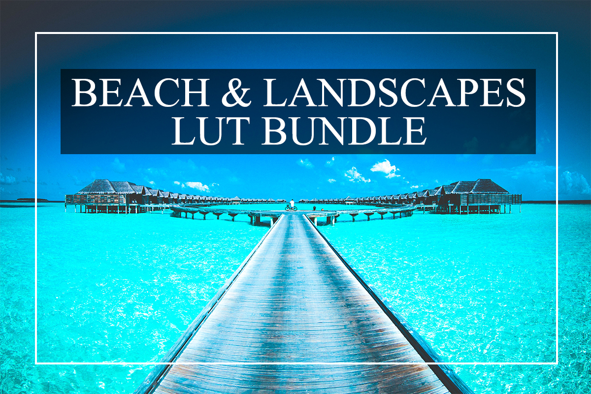 Beautiful Beach & Landscape LUTs Bundle