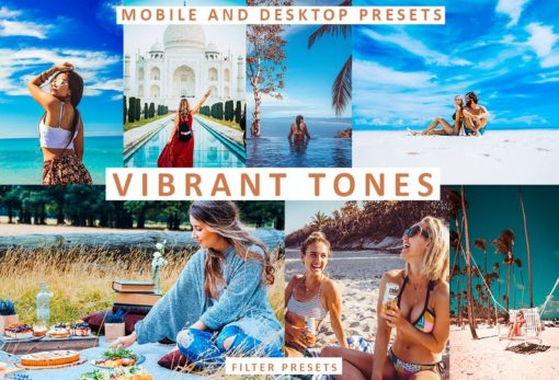 VIBRANT Tones Mobile and Desktop Lightroom Presets