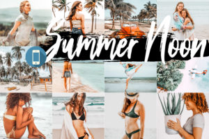 5 Summer Noon Mobile Lightroom Presets