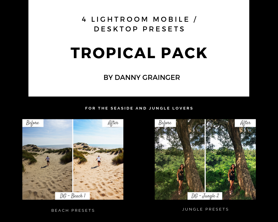 Danny Grainger TROPICAL PACK – Lightroom CC Desktop / Mobile Presets