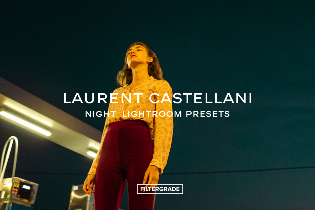Laurent Castellani Night Lightroom Presets