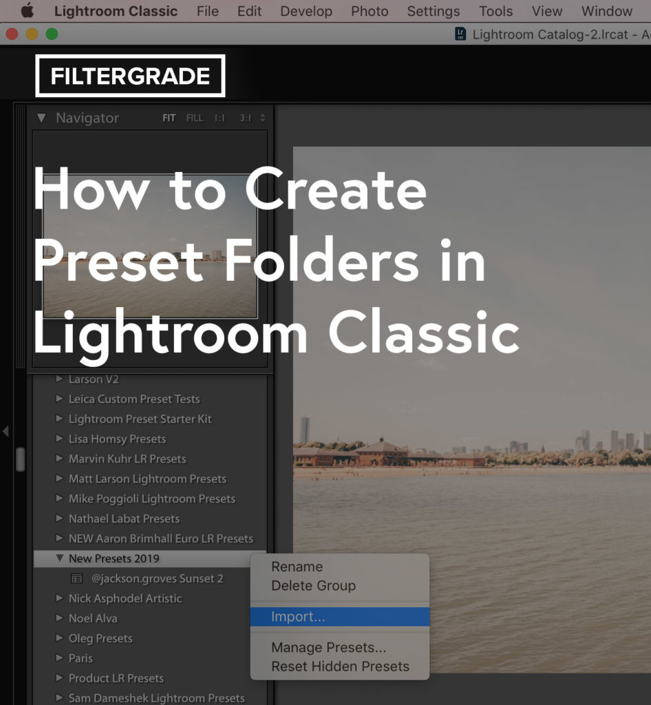 How to Create Preset Folders in Lightroom (2019)