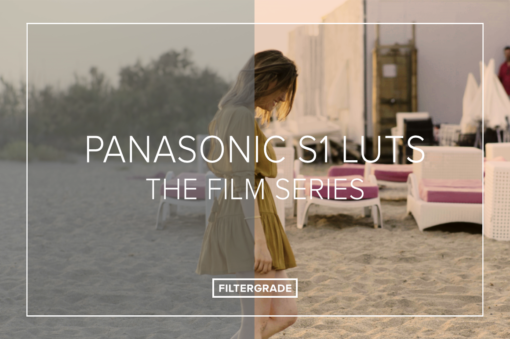 Panasonic S1 LUTs Set - The Film Series