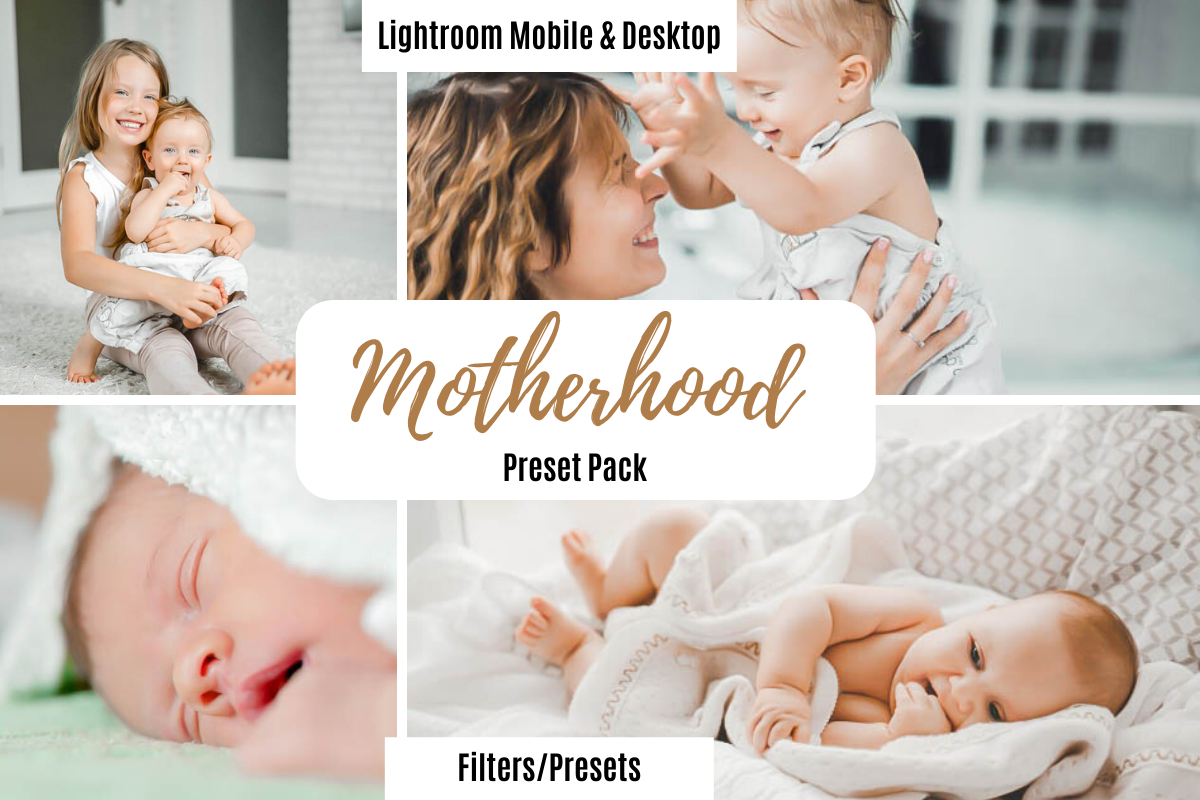 Motherhood Lightroom Desktop & Mobile Preset Pack