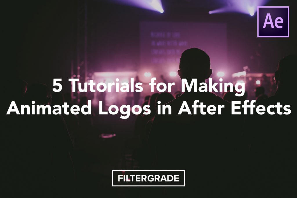 5 Tutorials for Making Animated Logos in After Effects - FilterGrade