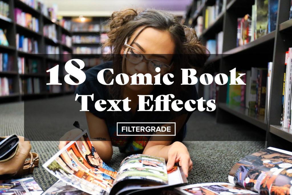 Feature_18 Comic Book Text Effects - FilterGrade