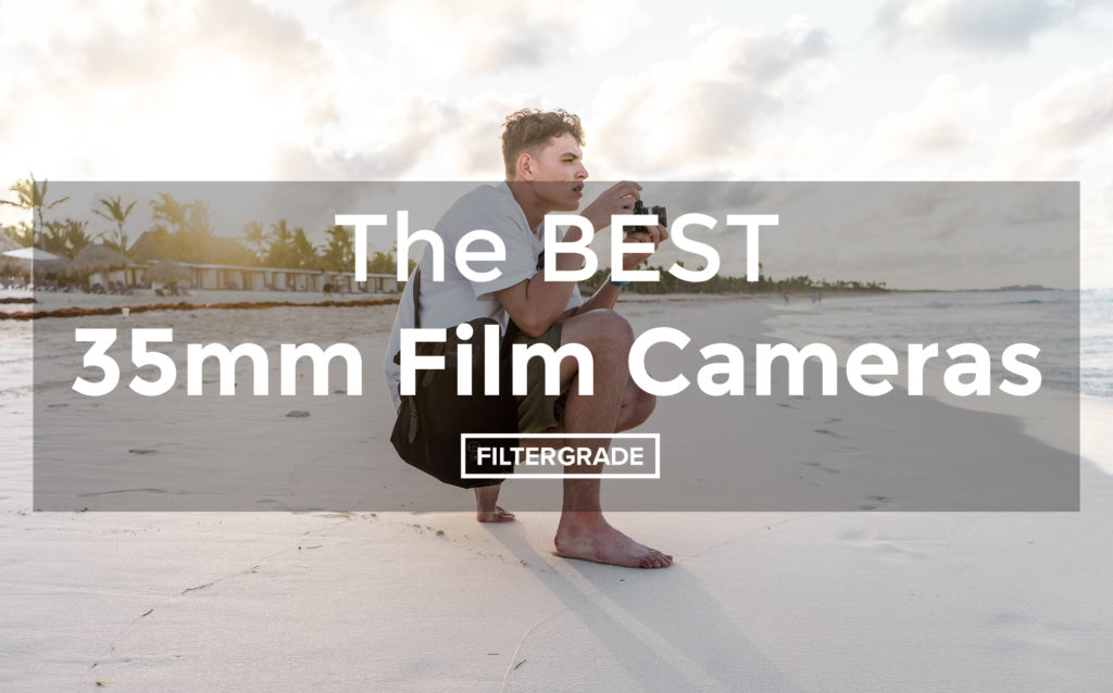 Feature_The BEST 35mm FIlm Cameras - FilterGrade