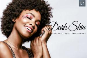 6 Dark Skin Desktop Lightroom Presets