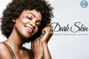 6 Dark Skin Mobile Lightroom Presets