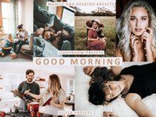 GOOD MORNING Mobile + Desktop Lightroom Presets
