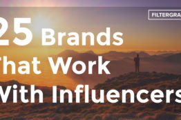 25 Brands that Work With Influencers - FilterGrade