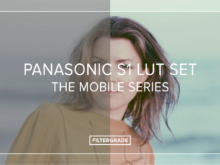 Panasonic S1 LUTs - The Mobile Series
