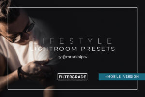 Lifestyle Lightroom Presets by Alex Arkhipov