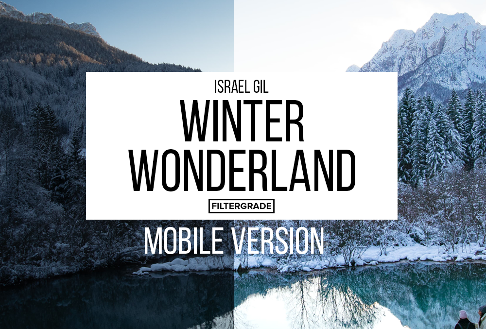 @i2raelgil Winter Wonderland Special Presets (Mobile)