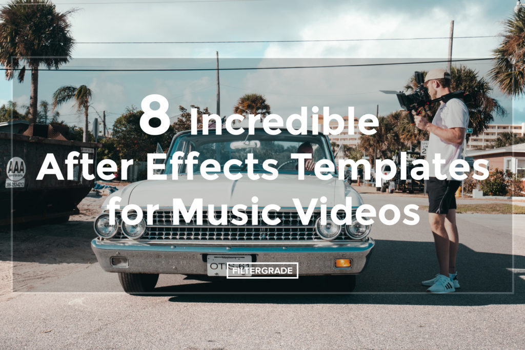 8 Incredible After Effects Templates - FilterGrade