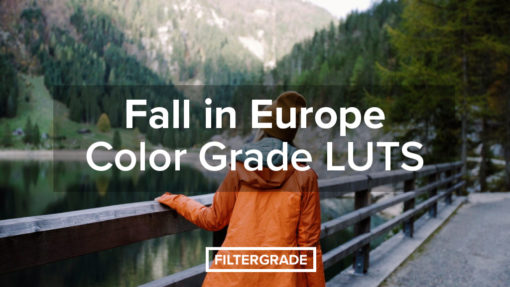 Fall in Europe - Color Grade LUTs - FilterGrade