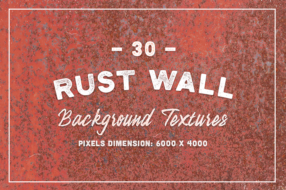 30 Rust Wall Background Textures