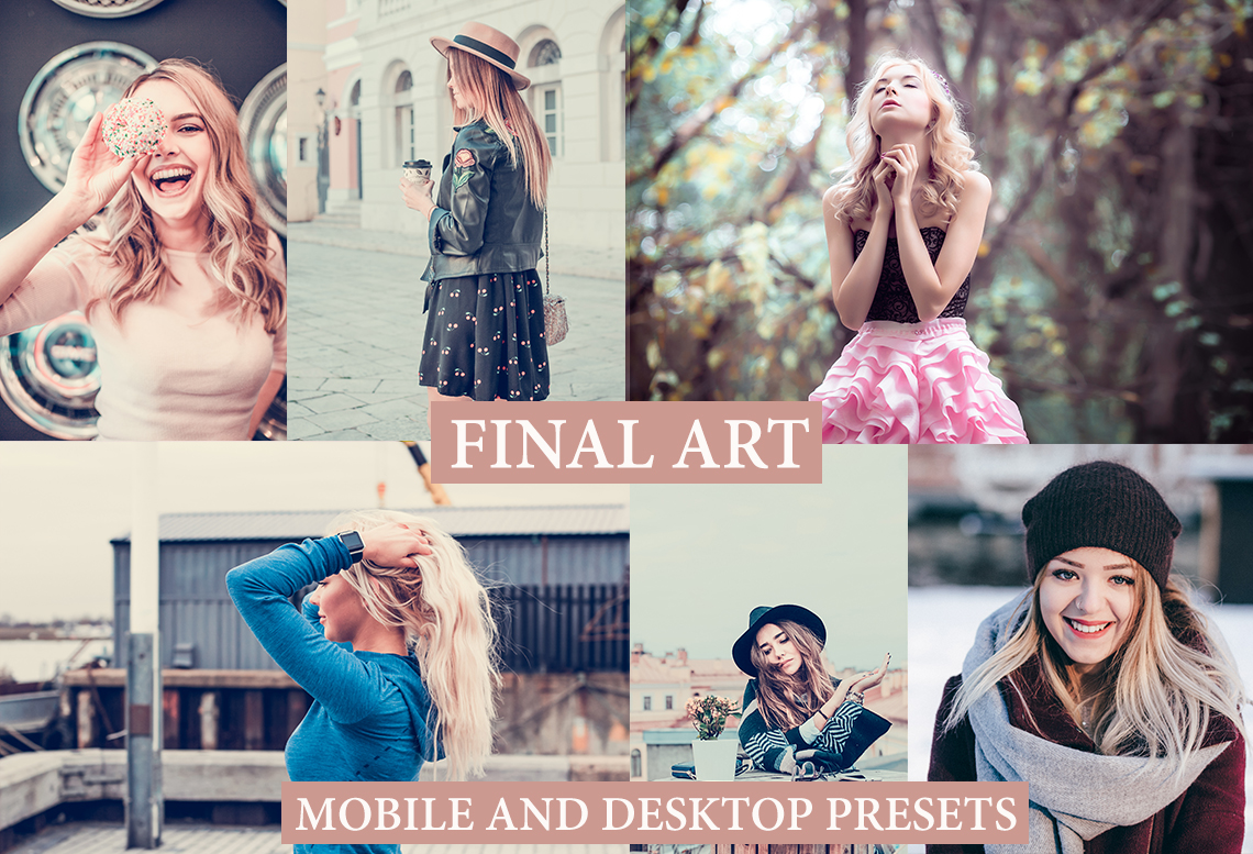 FINAL ART Desktop + Mobile Lightroom Presets
