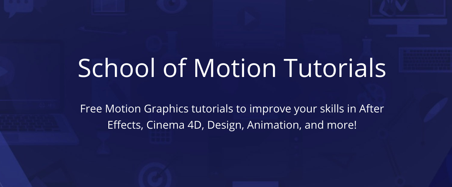 school of motion free tutorials