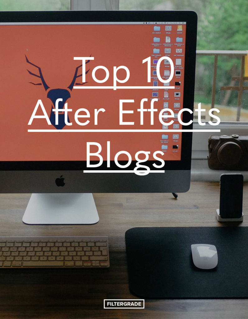 Top 10 After Effects Blogs in 2020