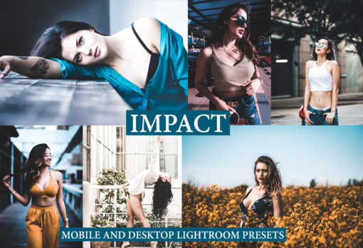IMPACT Desktop and Mobile Lightroom Presets