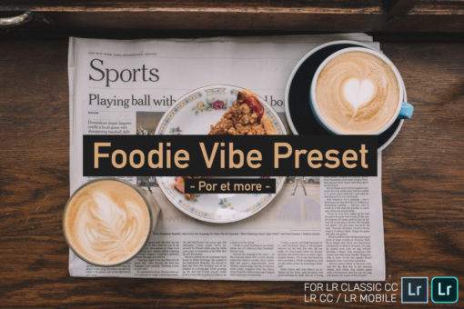 Por et more : Foodie Vibe Lightroom Presets