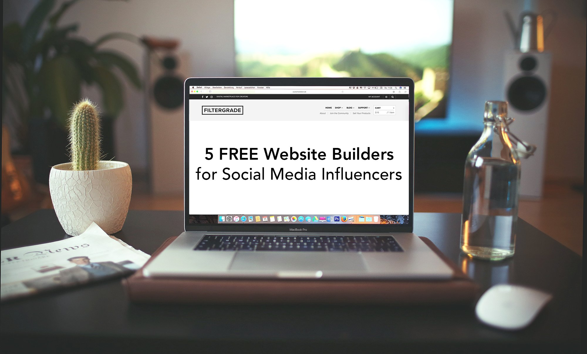Cover - 5 Free Website Builders for Social Media Influencers - FilterGrade