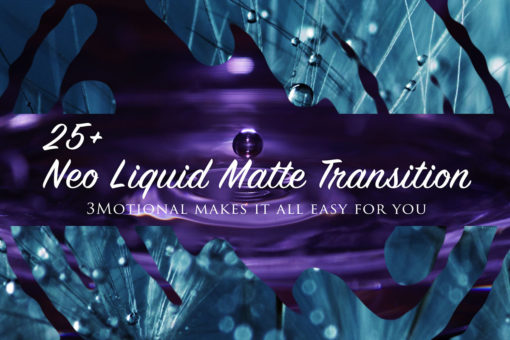 Neo Liquid Matte Transitions Pack for After Effects
