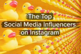 The Top Social Media Influnecers on Instagram - Filtergrade