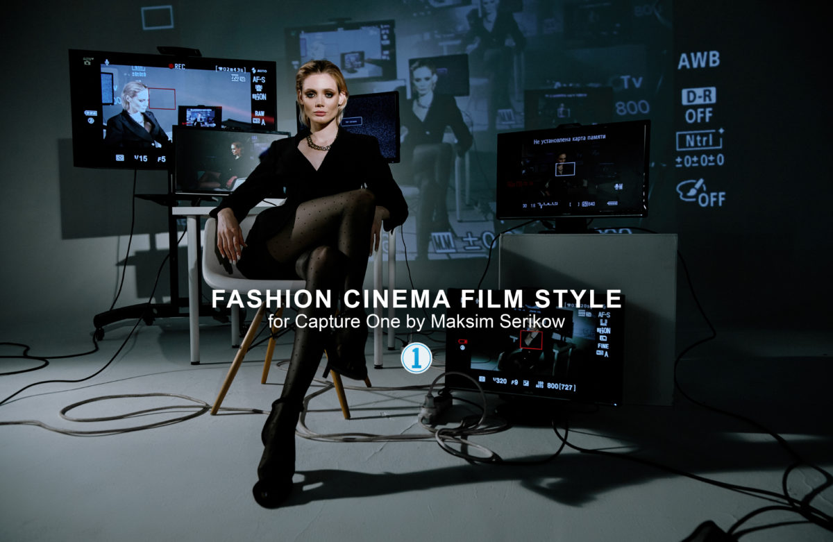 Fashion Cinema Film Styles for Capture One by Maksim Serikow