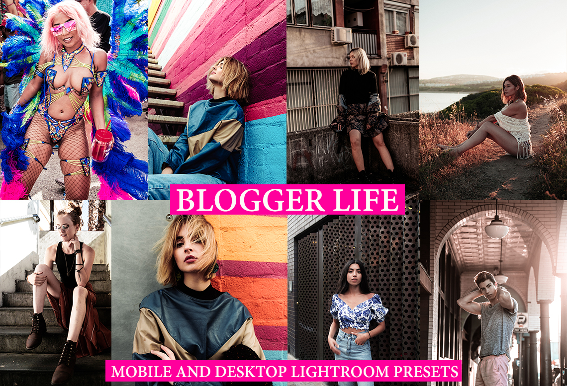 BLOGGER LIFE Mobile and Desktop Lightroom Presets