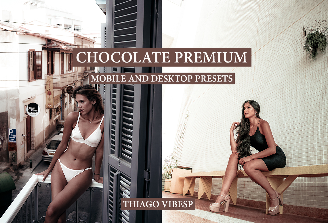 CHOCOLATE PREMIUM Mobile and Desktop Lightroom Presets
